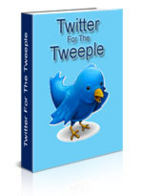 Product picture Twitter For The Tweeple with PLR