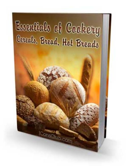 Product picture Essentials of Cookery; Cereals, Bread, Hot Breads with PLR